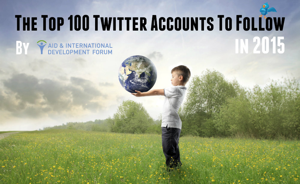 AIDF NAME TOP 100 TWITTER ACCOUNTS IN HUMANITARIAN AID AND DEVELOPMENT